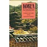 Korea : An Introduction, Hoare, James and Pares, Susan, 0710302991
