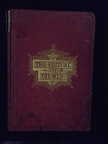 The picture and the men: Being biographical sketches of President Lincoln and his cabinet; together with an account of the life of the celebrated ... January 1, 1863 ... and - Perkins Rowe
