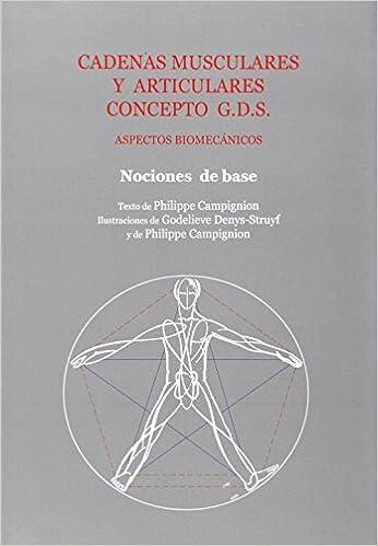 Cadenas Musculares Y Articulares - Metodo G.d.s. por Philippe Campignion epub