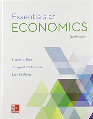 Essentials of Economics by Brue/McConnell