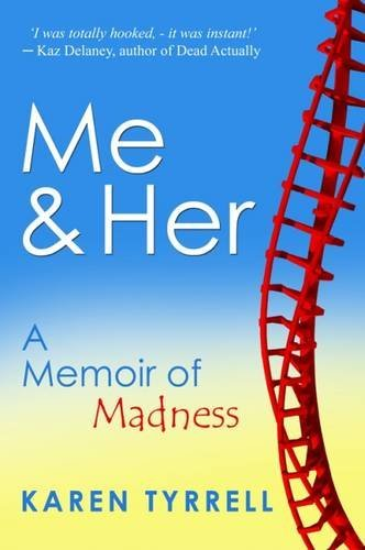 Me and Her: A Memoir of Madness ebook