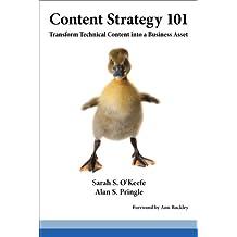 Content Strategy 101: Transform Technical Content into a Business Asset