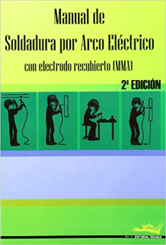 MANUAL DE SOLDADURA POR ARCO ELECTRICO 2ED: AA.VV.: 9788496960176: Amazon.com: Books