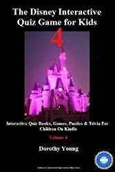 The Disney Interactive Quiz Game for Kids: Volume 4: Interactive Quiz Books, Games, Puzzles & Trivia For Children On Kindle (English Edition)