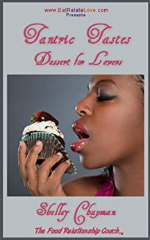 Tantric Tastes Dessert for Lovers by [Chapman, Shelley]