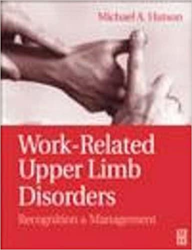 Book Work-Related Upper Limb Disorders: Recognition and Management