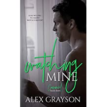 Watching Mine (The Consumed Series Book 3)