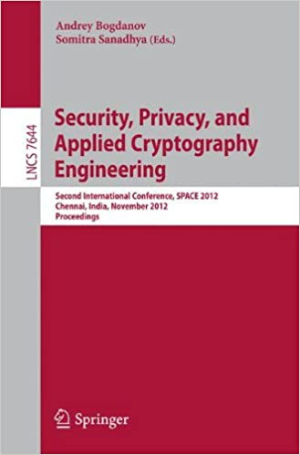 Security, Privacy, and Applied Cryptography Engineering: Second International Conference, SPACE 2012, Chennai, India, November 3-4, 2012, Proceedings (Lecture Notes in Computer Science)