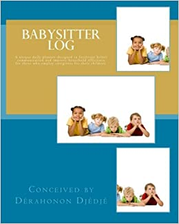 babysitter log a special daily planner designed to facilitate