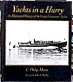 Yachts in a Hurry, S. Philip Moore, 039303576X