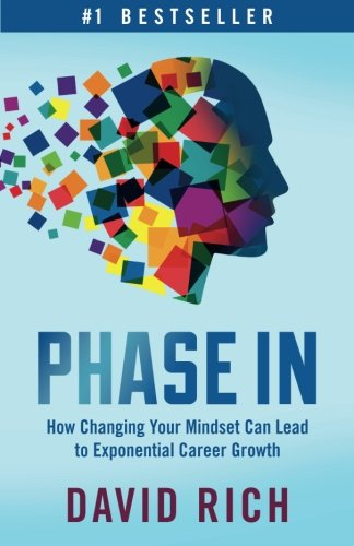 Phase In: How Changing Your Mindset Can Lead to Exponential Career Growth
