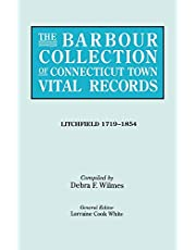 The Barbour Collection of Connecticut Town Vital Records. Volume 23: Litchfield 1719-1854