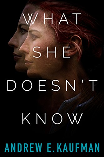 What She Doesn't Know: A Psychological Thriller
