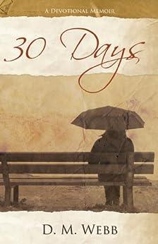 30 Days Devotional D M Webb ebook