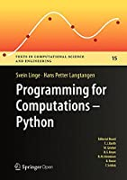 Programming for Computations – Python: A Gentle Introduction to Numerical Simulations with Python Front Cover