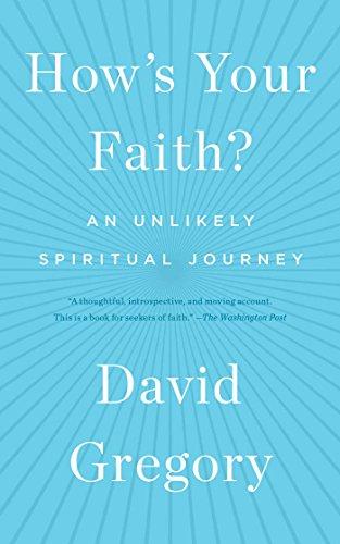 hows-your-faith-an-unlikely-spiritual-journey