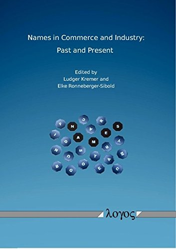 Names in Commerce and Industry: Past and Present (English, French and German Edition) by Logos Verlag
