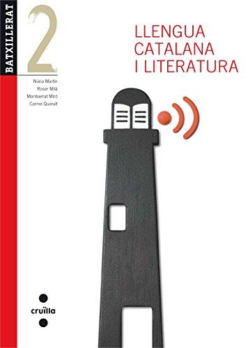 Llengua catalana i literatura. 2 Batxillerat. Edició revisada 2013 - 9788466132800