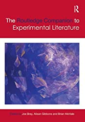 The Routledge Companion to Experimental Literature (Routledge Literature Companions)