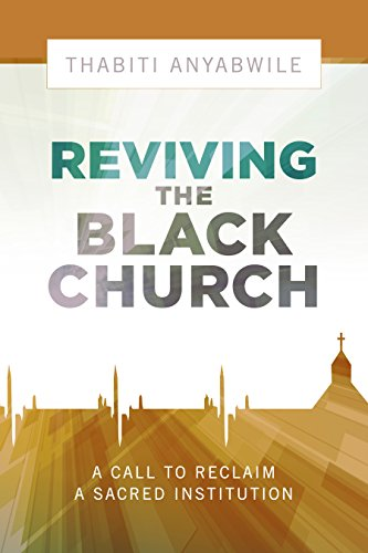 Reviving the Black Church: New Life for a Sacred Institution
