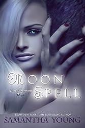 Moon Spell (The Tale of Lunarmorte Book 1)