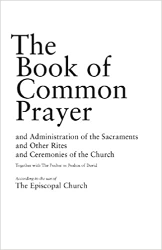 Book Of Common Prayer Kindle Edition By Episcopal Church Charles