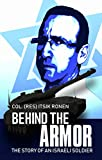 Behind The Armor: The story of an Israeli soldier