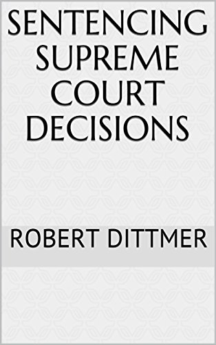 Sentencing Supreme Court Decisions
