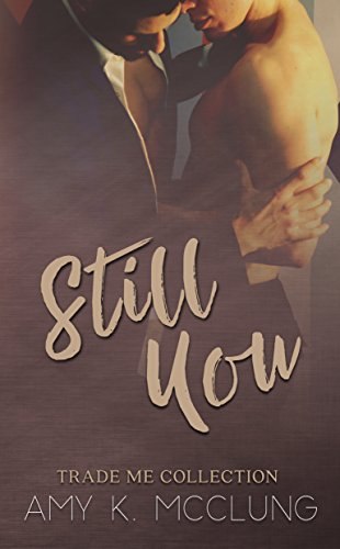 Still You: Trade Me by [McClung, Amy K.]