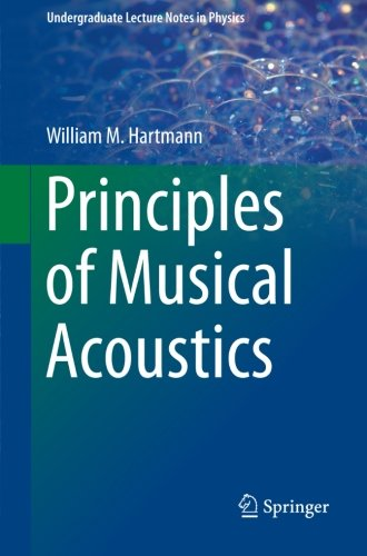 Principles of Musical Acoustics (Undergraduate Lecture Notes in Physics)