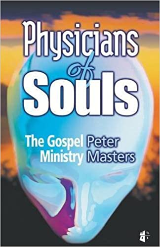 Physicians of Souls by Peter M Masters (2002-09-01)