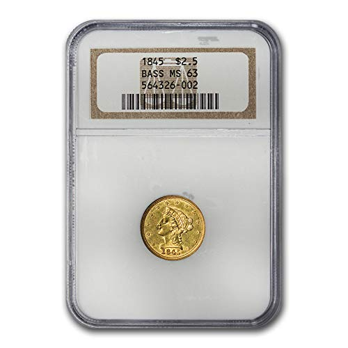 1845 $2.50 Liberty Gold Quarter Eagle MS-63 NGC (Bass) Quarter MS-63 NGC