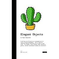 Elegant Objects: Volume 1