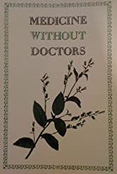 Medicine without Doctors: Home Health Care in American History