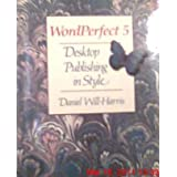Wordperfect Desktop Publishing in Style