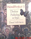 WordPerfect 5, Daniel Will-Harris, 0938151045