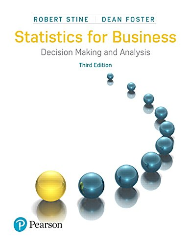 Statistics for Business: Decision Making and Analysis (3rd Edition) by Pearson