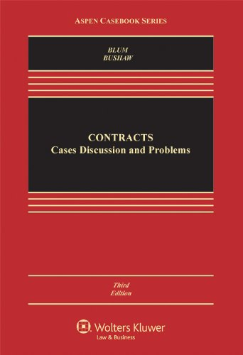 Contracts: Cases, Discussion, and Problems, Third Edition (Aspen Casebooks)