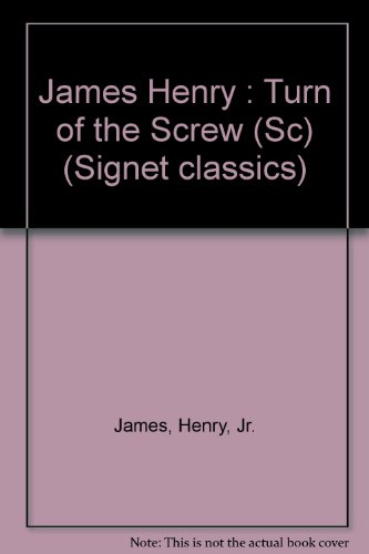 The Turn of the Screw and Other Short Novels (Signet Classics)