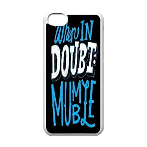 IPhone 5C Cases Girls When In Doubt Mumble, Funny Saying Case For Iphone 5c For Boys [White]