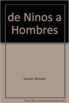 Book De niños a hombres by Michael Gurian (1996-05-03)