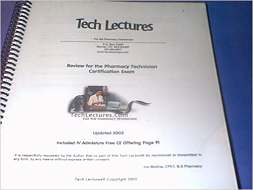 Tech Lectures for the Pharmacy Technician - Review for the Pharmacy ...