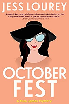 October Fest: Humor and Hijinks (A Mira James Mystery Book 6) by [Lourey, Jess]