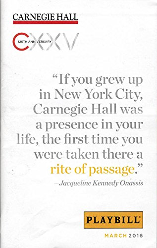 carnegie-hall-cxxv-125th-anniversary-rite-of-passage-quote-playbill