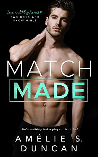 Match Made by Amelie S Duncan