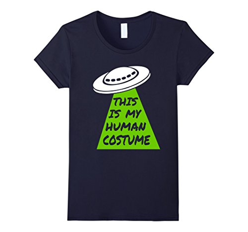 Womens UFO Alien - This is My Human Costume T-Shirt Space Tee Medium Navy - Ufo Alien Costume