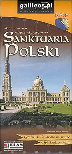 Sanktuaria Polski Mapa Pielgrzymkowa 1 900 000 Polish Edition