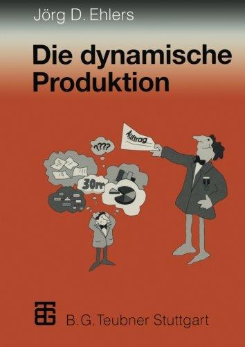 die-dynamische-produktion-kundenorientierung-von-fertigung-und-beschaffung-der-weg-zur-partnerschaft