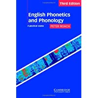 English Phonetics and Phonology: A Practical Course/Student's Edition