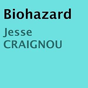 Biohazard Audiobook
